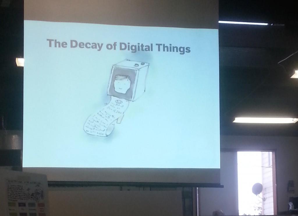 Margaret Hagan - Decay of Digital Things